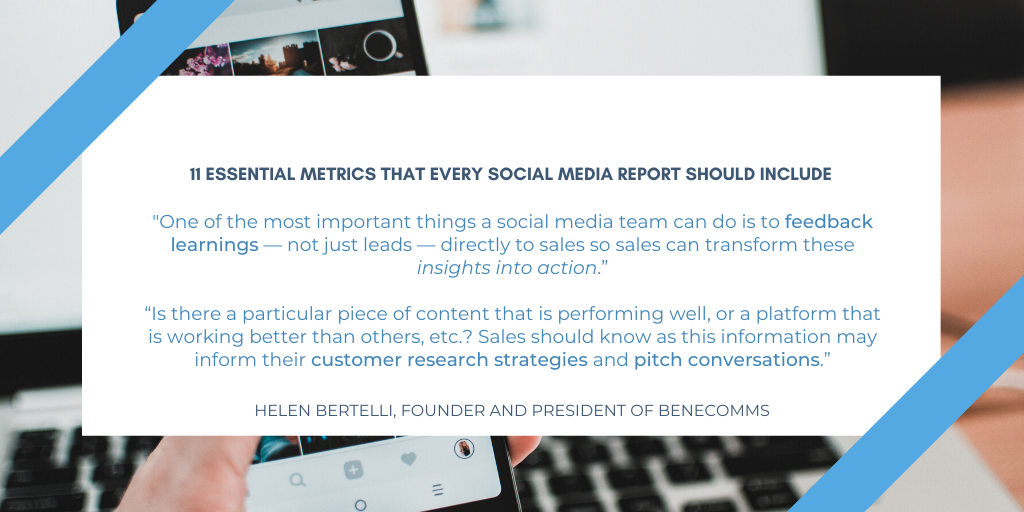 "_One of the most important things a social media team can do is to feedback learnings — not just leads — directly to sales so sales can transform these insights into action.""""Is there a particular piece of content th"